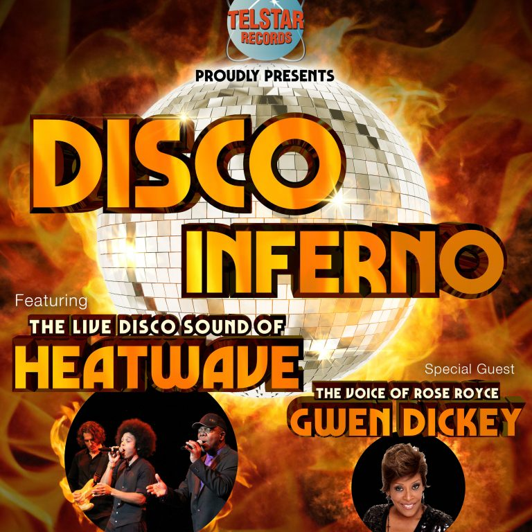 2nd March – Disco Inferno – Heatwave & Gwen Dickey